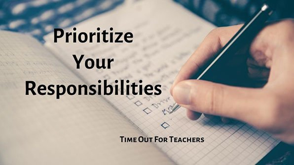 Prioritize your responsibilities