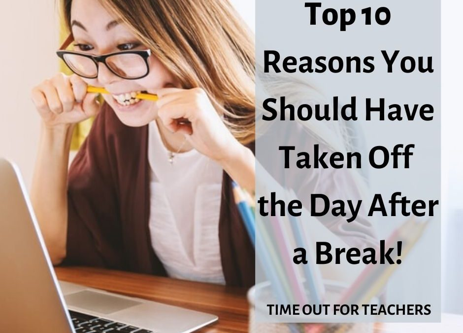 Top 10 Reasons You Should Have Taken a Sick Day the Day after Winter Break