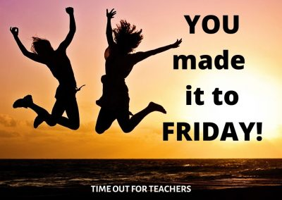 YOU made it to FRIDAY!