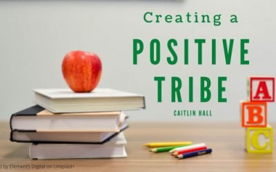 Creating a Positive Tribe for Teachers