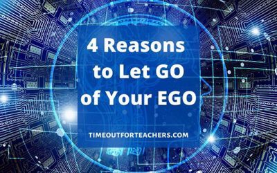 4 Reasons to Let Go of Your EGO