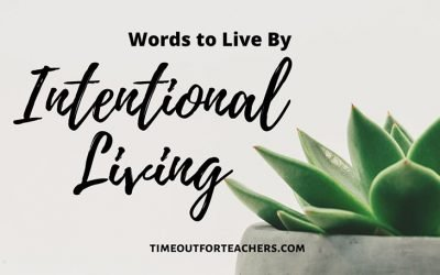 Intentional Living Frees Our Lives