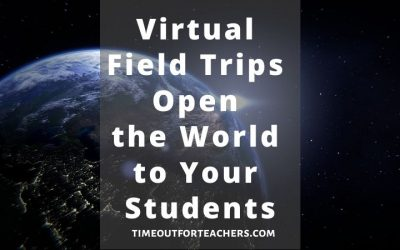 Virtual Field Trips Open the World to Students