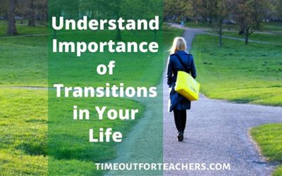 Understand the Importance of Transitions in Life