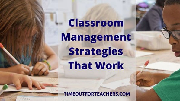 Classroom Management Strategies That Work