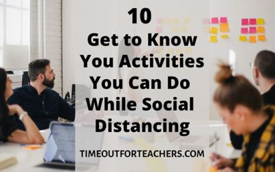 10 Get to Know You Activities You Can Do While Social Distancing