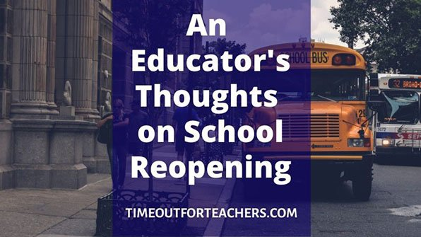 An Educator's Thoughts on School Reopening