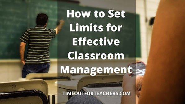 How to set limits for effective classroom management
