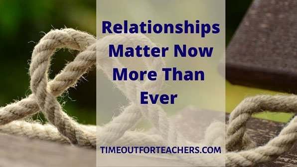 Relationships matter now more than ever