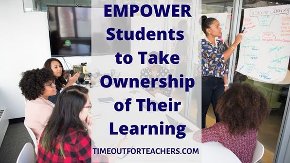 Empower students to take ownership of their learning