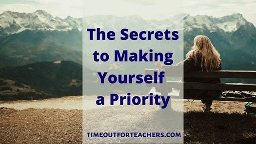 The secrets of how making yourself a priority- woman on mountain